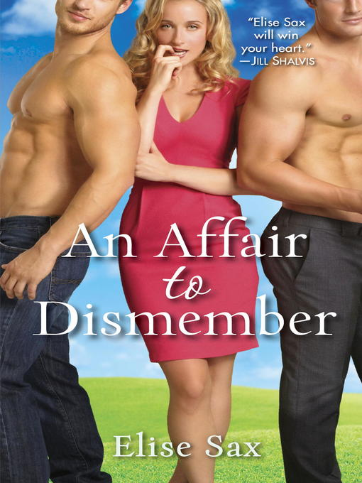 Title details for An Affair to Dismember by Elise Sax - Wait list